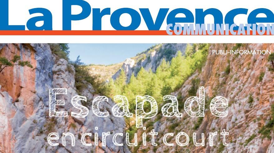 Supplément La Provence spécial Escapade en circuit court